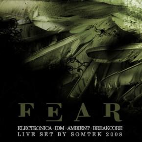 SOMTEK - Fear (2008)