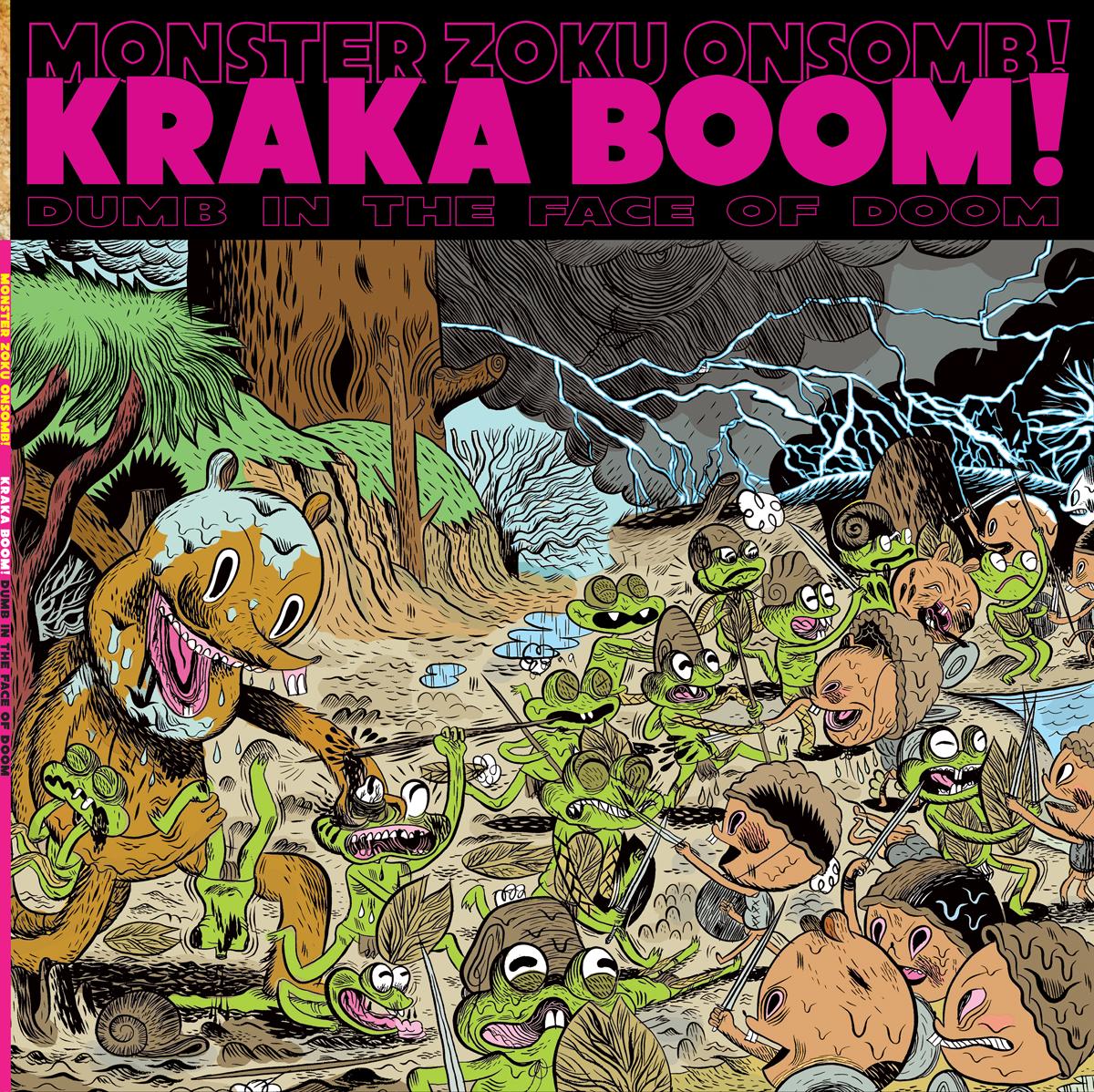 Monster Zoku Onsomb! (MZO!) - KRAKA BOOM! .. Dumb In The Face Of Doom. - cover
