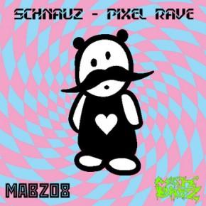 Schnauz - Pixel Rave (MABZ08)