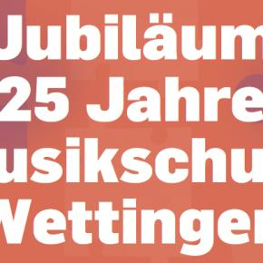 Workshop: 25 Jahre Musikschule Wettingen